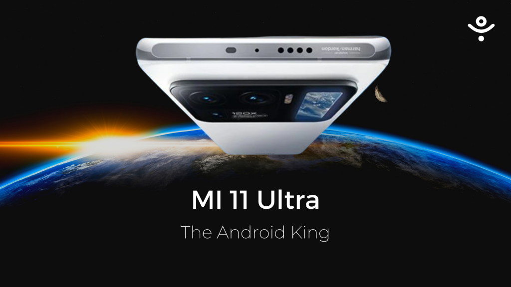 Xiaomi MI 11 Ultra (The Android King)