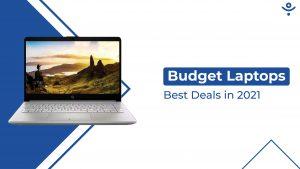 Best Deals on Budget Laptops in 2021 on Flipkart