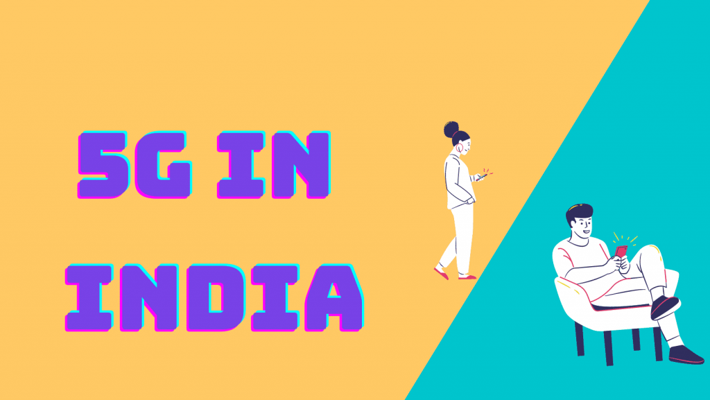 India's 5G Network to go Live on August 15, 2022